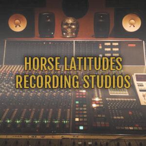 Horse Latitude Recording Studios